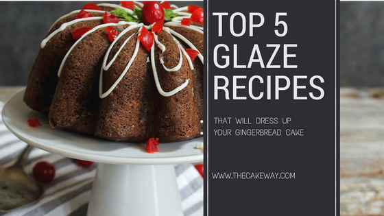 5 Quick and Easy Glazes for your Gingerbread Cake | 5 Quick and Easy Glazes for your Gingerbread Cake Have extra Gingerbread Cake leftover the Holidays? Here are my Top 5 Quickest and Easiest Recipes to completely re-vamp your Gingerbread Cake | http://thecakeway.com/5-quick-and-easy-glazes-for-your-gingerbread-cake/
