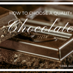 How To Choose A Quality Chocolate