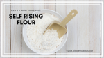 Homemade Self Rising Flour | So many recipes call for Self-Rising Flour, from cakes to pancakes, to bread. Today's make your own self-rising recipe is sure to please as it can be made on the spot with fresh ingredients.| https://thecakeway.com/homemade-self-rising-flour