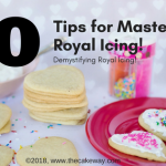 10 Tips for Mastering Royal Icing