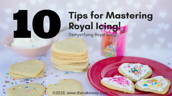 10 Tips for Mastering Royal Icing | These 10 tips for mastering royal icing will allow you to finally use royal icing to create those beautifully decorated sugar cookies that you've been secretly eyeing on Pinterest (me here)! http://thecakeway.com/10-tips-for-mastering-royal-icing