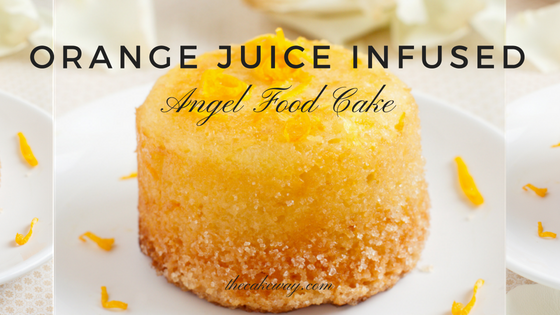 Orange Juice Infused Angel Food Cake Recipe | Today's recipe is an ever so fluffy Orange Juice Infused Angel Food Cake Recipe. | https://thecakeway.com/orange-juice-infused-angel-food-cake-recipe