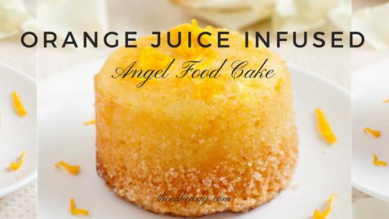 Orange Juice Infused Angel Food Cake Recipe