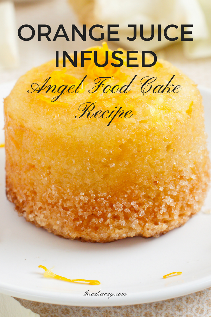Orange Juice Infused Angel Food Cake Recipe   Today's recipe is an ever so fluffy Orange Juice Infused Angel Food Cake Recipe.   https://thecakeway.com/orange-juice-infused-angel-food-cake-recipe