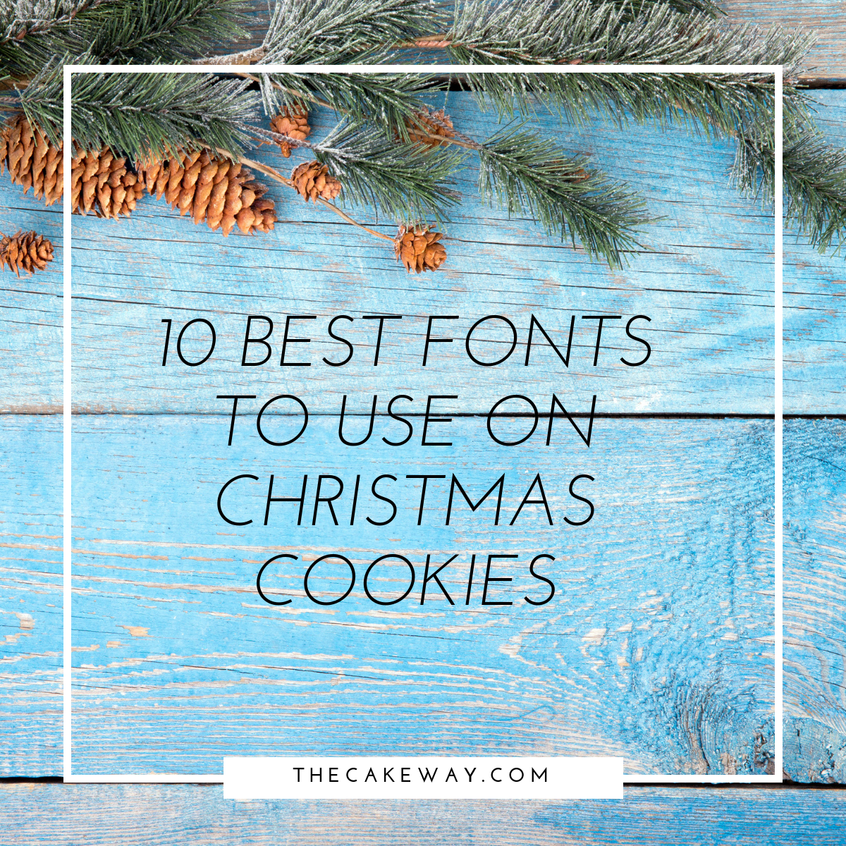 10 Best Fonts for Christmas Cookies