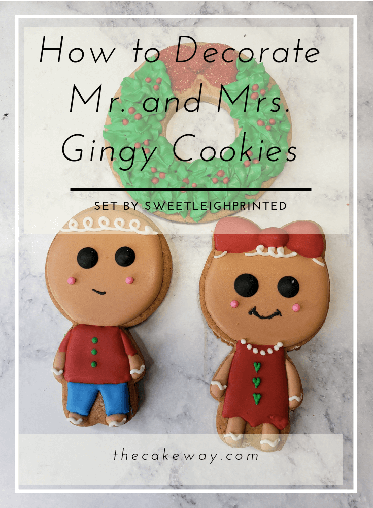 How to Decorate Mr. and Mrs. Gingy Cookie Set | http://www.thecakeway.com/how-to-decorate-mr-and-mrs-gingerbread-cookie-set