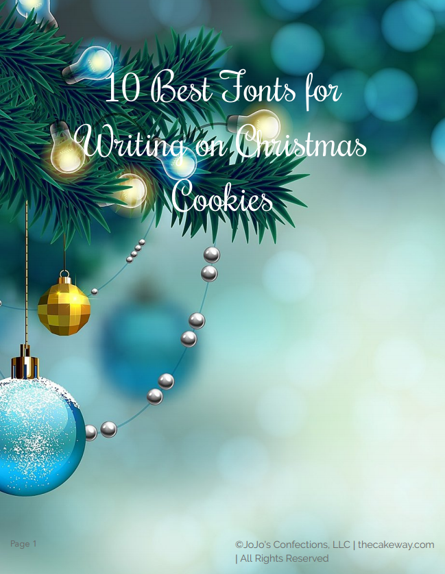 10 BEST Fonts for Writing on Christmas Cookies | What fun it is...? To write personalized or Holiday wishes on your Christmas cookies. | https://www.thecakeway.com/10-best-fonts-for-christmas-cookies