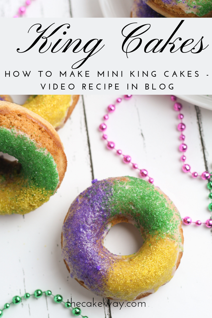 How to make Mini King Cakes | www.thecakeway.com/how-to-make-mini-king-cakes/