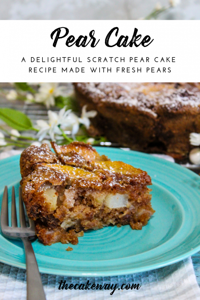 Fresh Pear Cake | https://thecakeway.com/fresh-pear-cake/