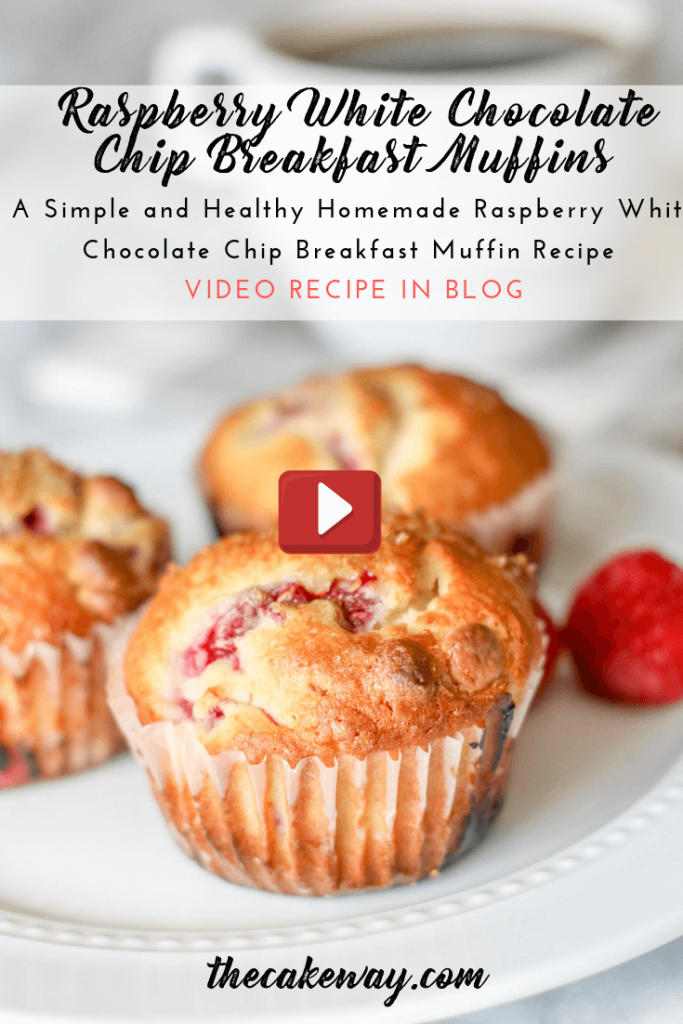 Breakfast Muffins | A simple and easy breakfast muffin recipe made with Raspberries and White Chocolate Chips.| https://thecakeway.com/homemade-breakfast-muffins/