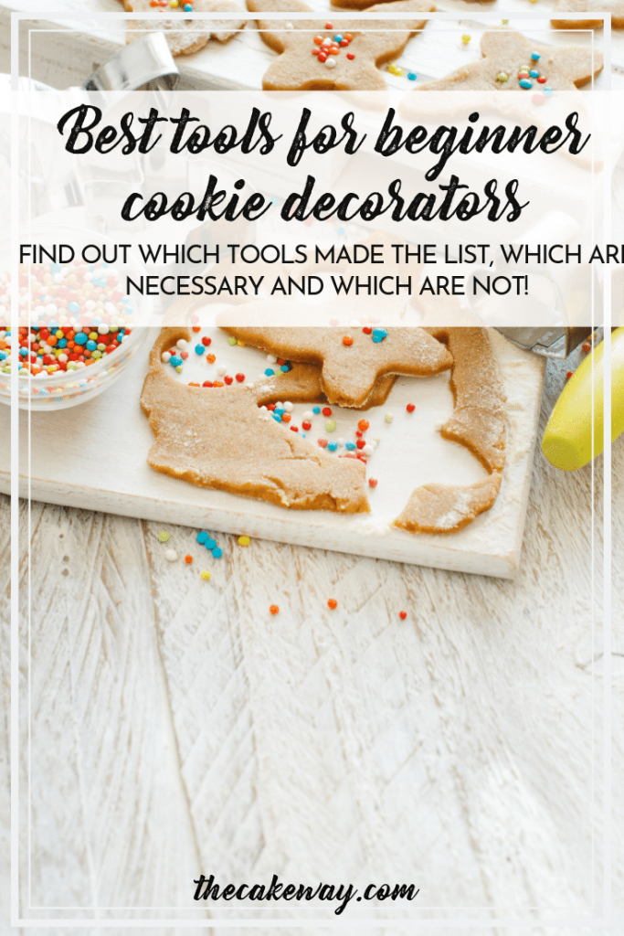 Best Tools for Cookie Decorators | https://thecakeway.com/top-10-must-have-cookie-decorating-tools/