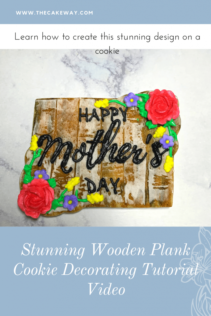 Wooden Plank Cookie Design| This wooden plank cookie design is just a simple yet beautiful way to add interest and texture, and farmhouse fashion into a cookie. | https://thecakeway.com/wooden-plank-cookie-design/